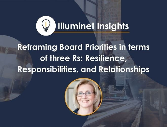 Reframing Board Priorities in terms of three Rs: Resilience, Responsibilities, and Relationships