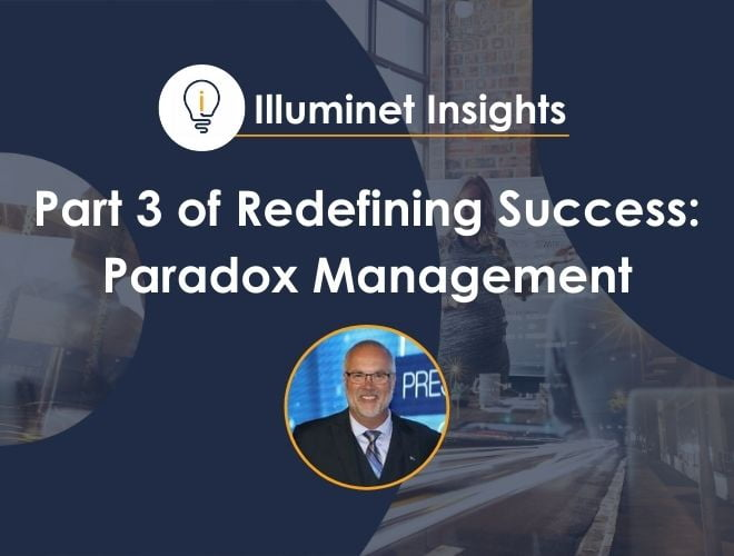 Part 3 of Redefining Success: Paradox Management