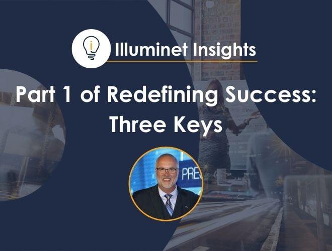 Part 1 of Redefining Success: Three Keys