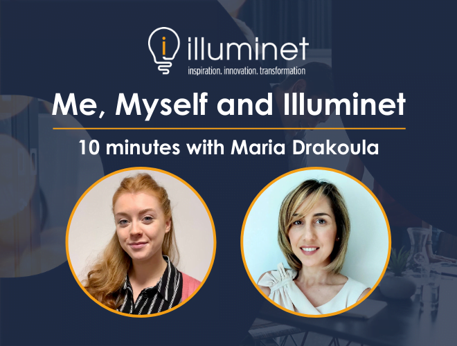 Me, Myself and Illuminet: 10 minutes with Maria Drakoula