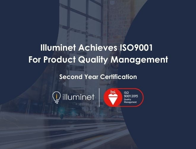 Illuminet Products achieve ISO 9001 for the Second Year!
