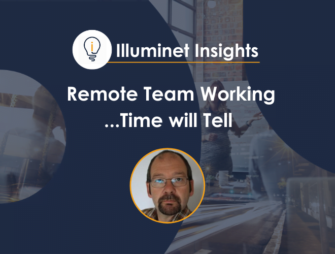 Remote Team Working – Time will Tell