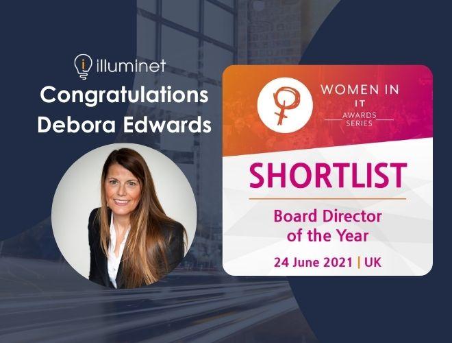 Illuminet's Debora Edwards, shortlisted for the Women in IT Summit & Awards Series