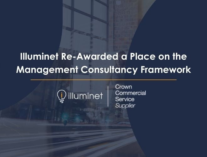 Illuminet Re-Awarded a Place on the Management Consultancy Framework