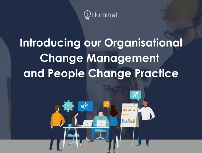 Introducing our Organisational Change Management and People Change Practice